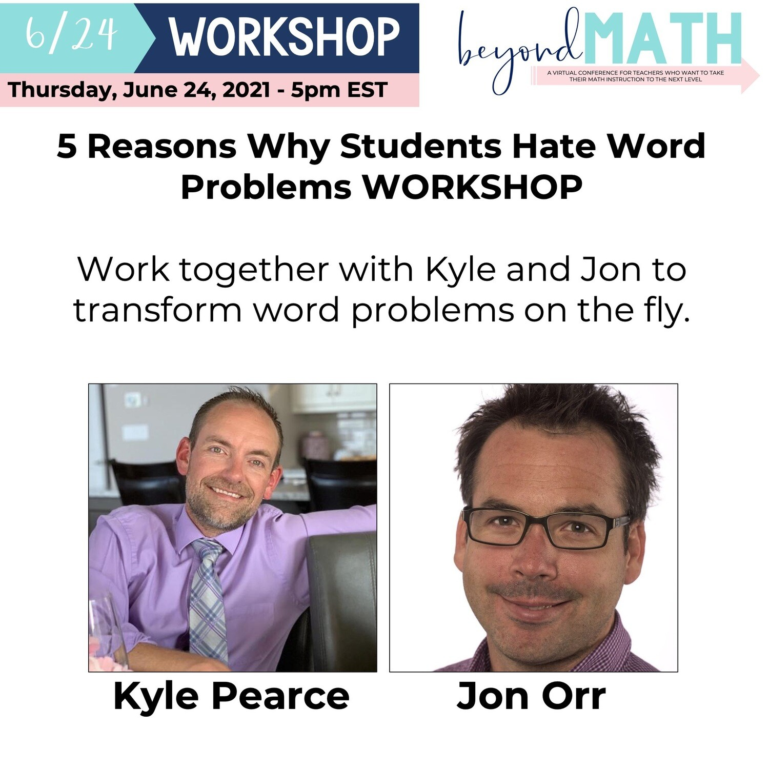 5 Reasons Why Students Hate Word Problems WORKSHOP with Kyle Pearce and Jon Orr