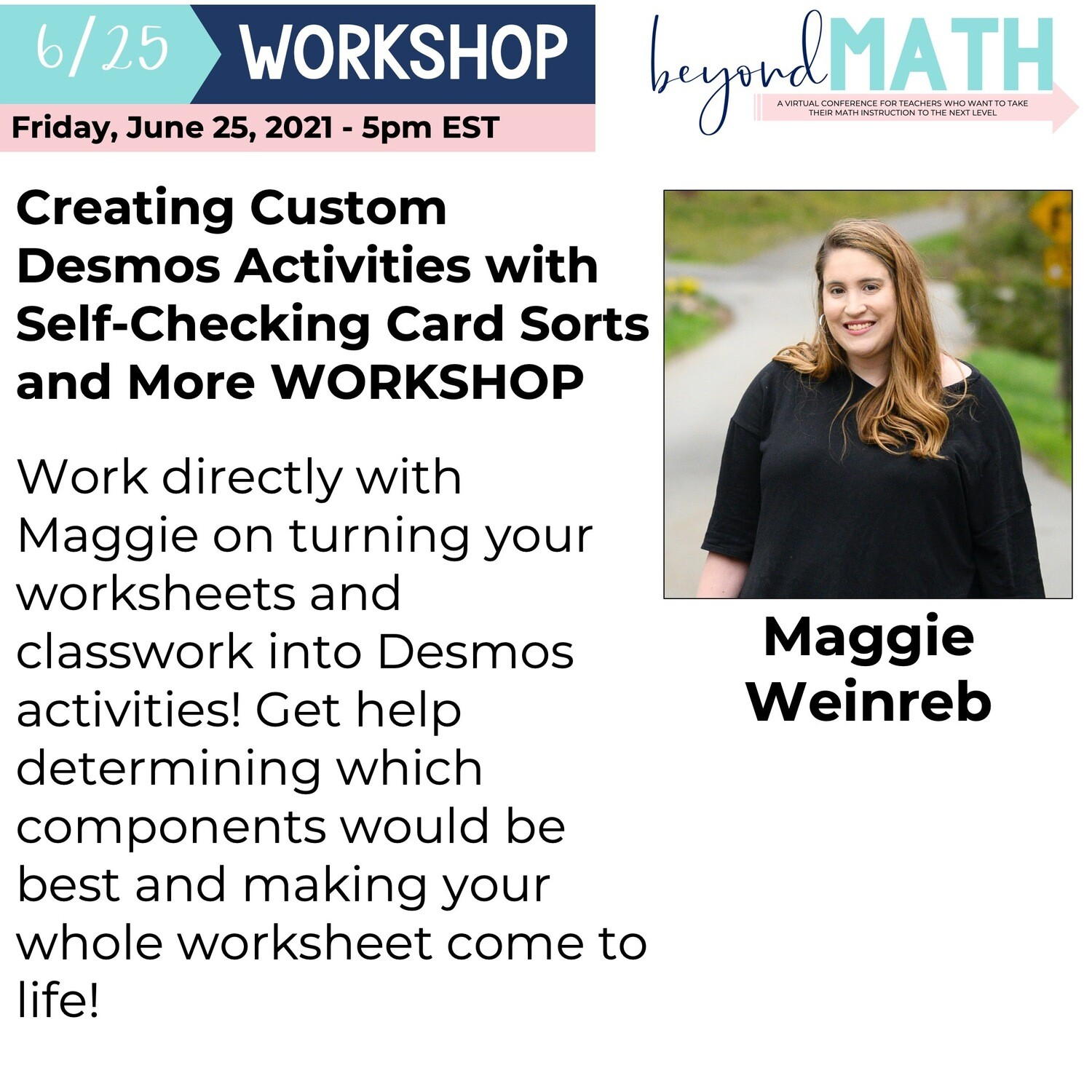 Creating Custom Desmos Activities with Self-Checking Card Sorts and More WORKSHOP with Maggie Weinreb