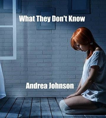 What They Don't Know - by Andrea Johnson - Ebook
