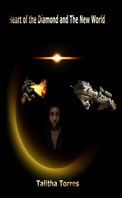 Heart of the Diamond and The New World - by Talitha Torres - Ebook