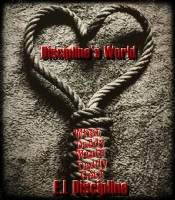 Discipline's World - by E.L Discipline - paperback