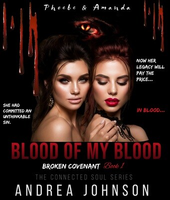 Blood of my Blood - Broken Covenant - by Andrea Johnson - paperback