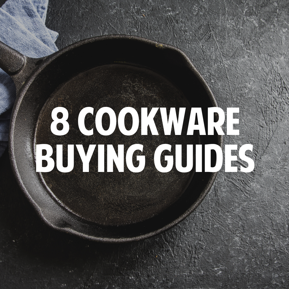Blogs: 8 Cookware Buying Guides [NOT FOR SALE]
