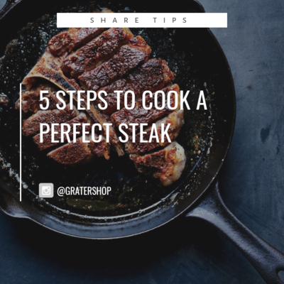 Blogs: 5 Steps to Cook a Perfect Steak [NOT FOR SALE]