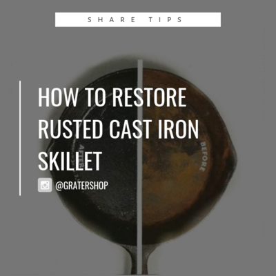 Blogs: How to Restore A Rusted Cast Iron Skillet? [NOT FOR SALE]