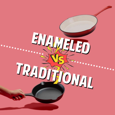 What's The Difference between Enameled and Traditional Cast Iron Cookware? [NOT FOR SALE]