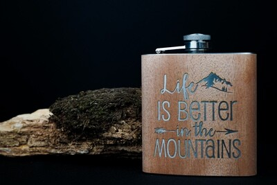 Life is better in the Mountains- Flachmann