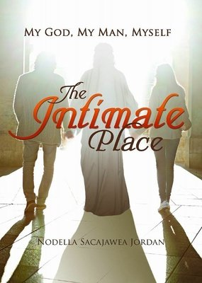 The Intimate Place: My God, My Man, Myself