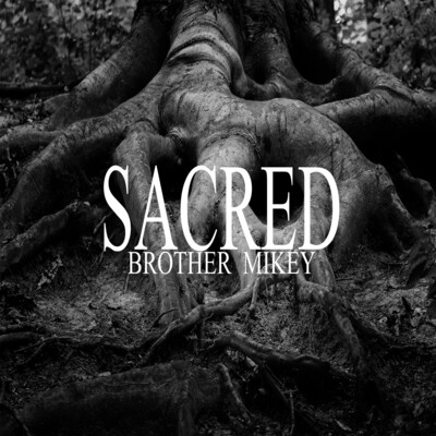 """""""Sacred"""" cd by Brother Mikey"""