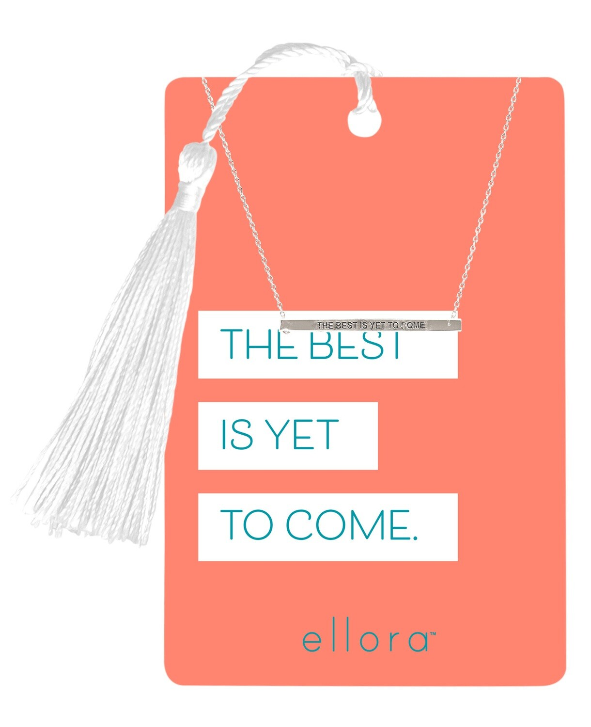 The Best Is Yet To Come Necklace