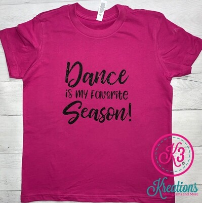 Adult Dance is My Favorite Season Short Sleeve T-shirt
