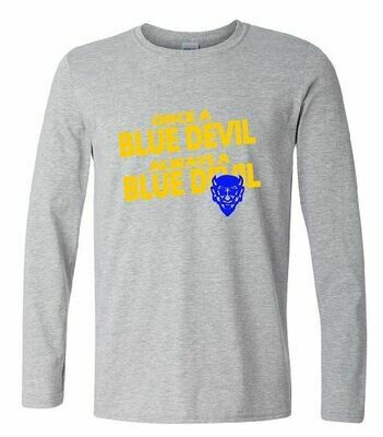 Always a Blue Devil Long Sleeve T-shirt - YOUTH (HCGG)