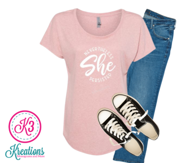 Ladies Nevertheless She Persisted Short Sleeve Dolman Tee