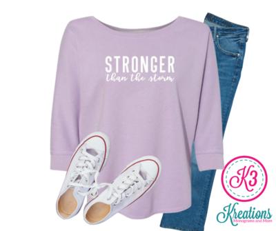 Ladies Stronger Than the Storm Lounge Fleece Dolman Crewneck Sweatshirt