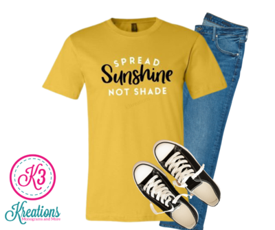 Adult Spread Sunshine Not Shade Bella + Canvas Short Sleeve Tee