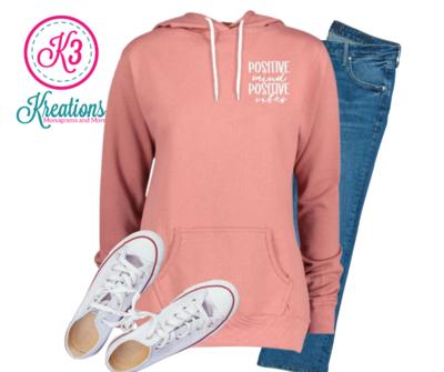 Ladies Positive Mind Positive Vibes Pullover Hooded Sweatshirt