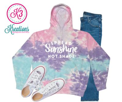 Adult Cotton Candy Tie-Dye Spread Sunshine Not Shade Hooded Sweatshirt