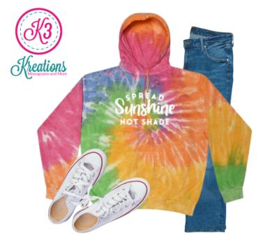 Adult Colorful Eternity Tie-Dye Spread Sunshine Not Shade Hooded Sweatshirt