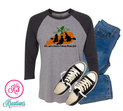 Unisex It's Just a Bunch of Hocus Pocus Y'all Kentucky State Raglan Tee