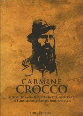 CARMINE CROCCO - Autobiografia Illustrata