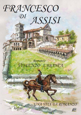 Francesco d'Assisi - Vincenzo Labanca
