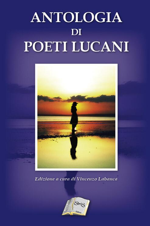 Antologia dei Poeti Lucani - Vincenzo Labanca