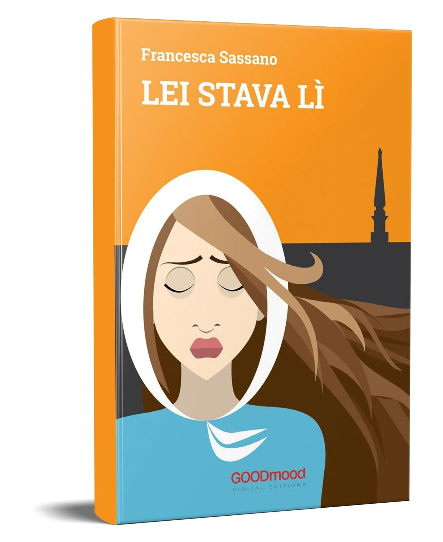 LEI STAVA LÌ - Francesca Sassano
