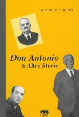 DON ANTONIO E ALTRE STORIE - Michele Libutti