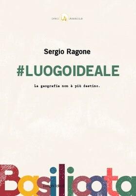 #Luogoideale – Sergio Ragone