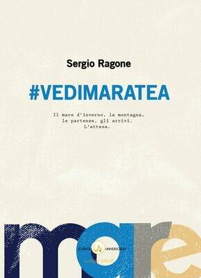 #Vedimaratea – Sergio Ragone