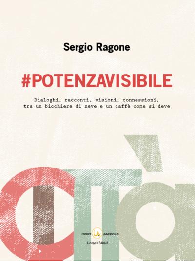 #Potenzavisibile - Sergio Ragone