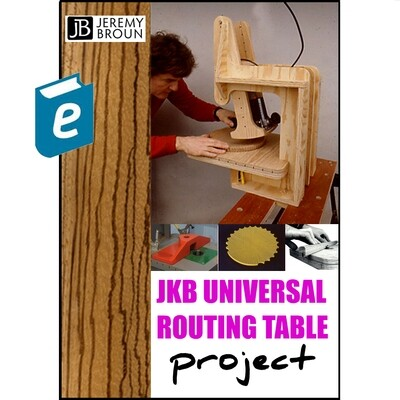 The JKB Universal Routing table - Ebook. Designed by the UK creative routing maestro Jeremy Broun, this easy to build plywood jig performs inverted, overhead and pendulum routing