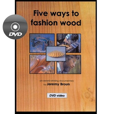 Five ways to fashion wood - DVD