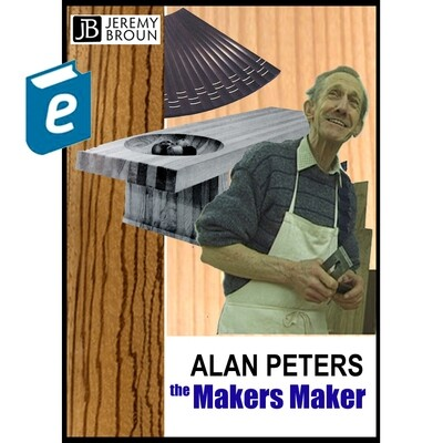 Alan Peters - The Makers' Maker - video integrated online documentary ebook