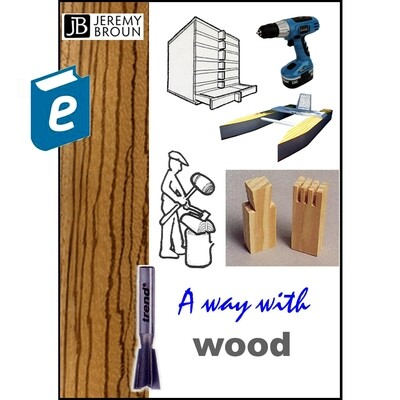 A way with wood - Video integrated Ebook - Special offer