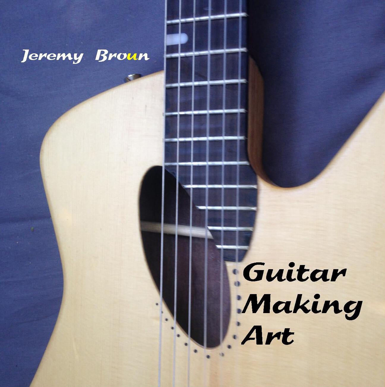 Guitar Making Art  - a fabulous new hardback book for the creative builder - including online videos & printout plans (via link).
