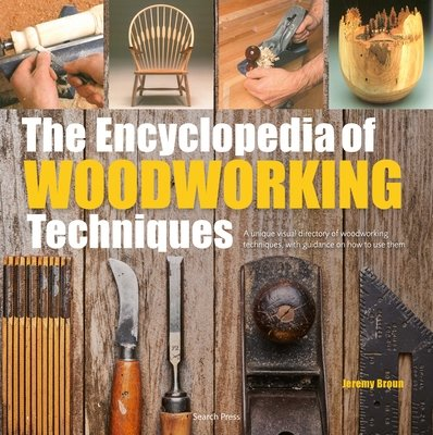 The Encyclopedia of Woodworking Techniques (2018) . A special signed copy of the revised edition of the 1993 Award winning Top UK Authors title. A visual feast with a gallery of top designers' work.