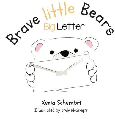 Brave Little Bear's Big Letter