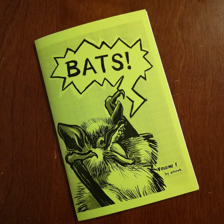 Bats! Volume 1