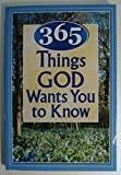 365 Things God Wants You to Know