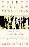 30 Million Musketeers: One Canada for All Canadians