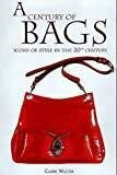 A Century of Bags