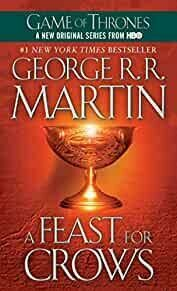 A Feast for Crows: A Song of Ice and Fire