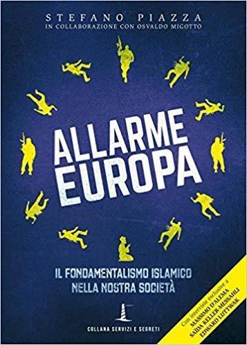 Allarme Europa. Il fondamentalismo islamico nella nostra società