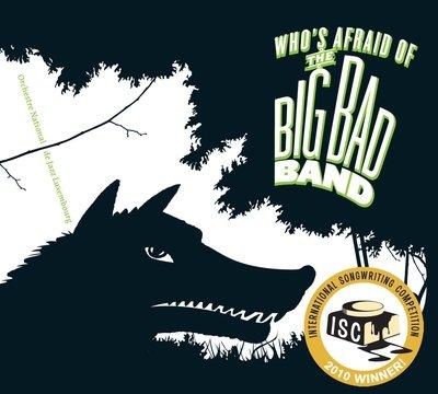 ONJL - Who's Afraid of the Big Bad Band