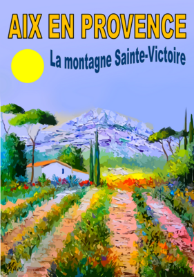AIX EN PROVENCE -La montagne sainte victoire