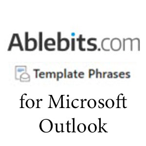 AbleBits Template Phrases for Outlook