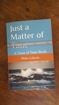 Just a Matter of Time by Blake Cahoon