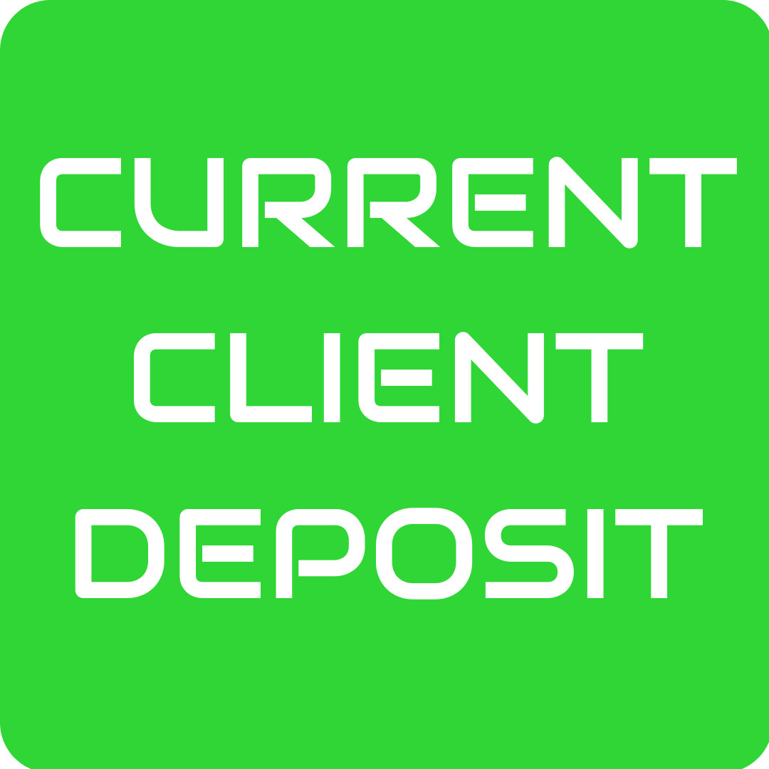 Current Client Deposit