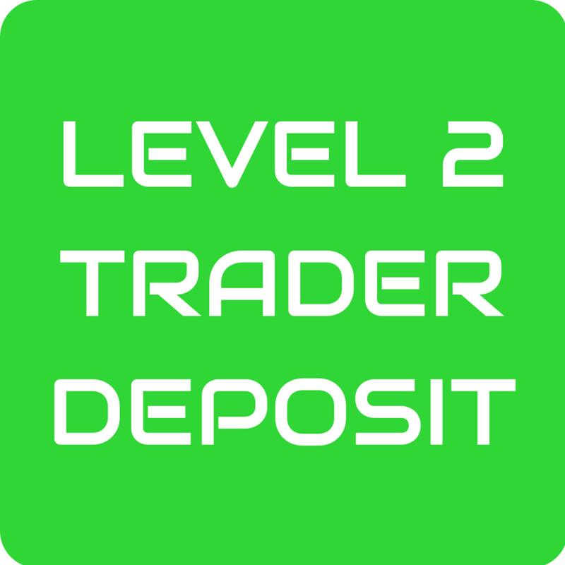 Level 2 Trader Deposit